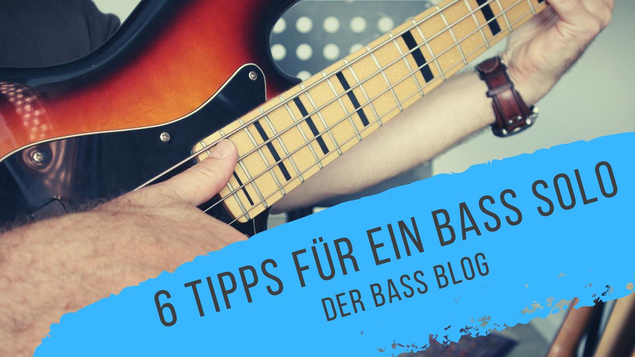 6 Tipps für Bass Solo Der Bass Blog.png