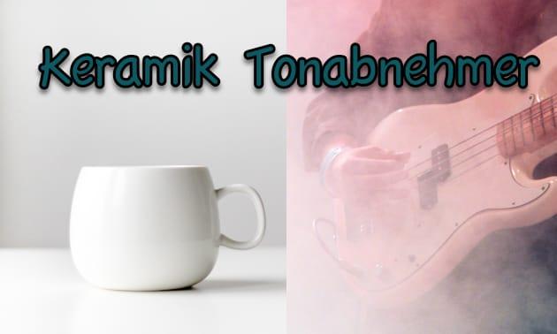 keramik Tonabnehmer.jpg